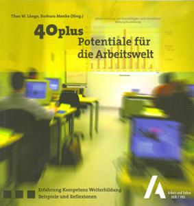 40plus Potentiale für die Arbeitswelt.