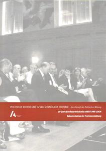 50 Jahre Bundesarbeitskreis ARBEIT UND LEBEN - Dokumentation der Festveranstaltung