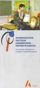 Außerschulische politische Jugendbildung: Partner im Ganztag