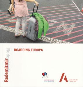 rede mit mir - BOARDING EUROPA