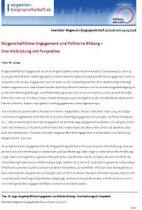 Bürgerschaftliches Engagement und Politische Bildung - Eine Verbindung mit Perspektive
