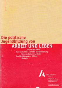 Die politische Jugendbildung von ARBEIT UND LEBEN