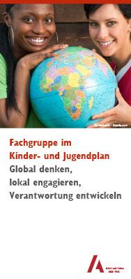 Global denken, lokal engagieren, Verantwortung entwickeln