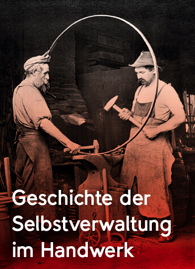 Geschichte der Selbstverwaltung im Handwerk