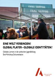 Eine Welt verbinden! - Workshopdokumentation