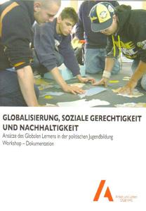 Globalisierung, soziale Gerechtigkeit und Nachhaltigkeit