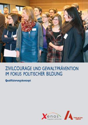 Zivilcourage und Gewaltprävention im Fokus politischer Bildung