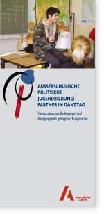 Außerschulische Politische Jugendbildung: Partner im Ganztag - Download des Faltblatts als PDF ...