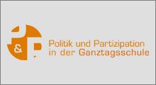 Politik und Partizipation in der Ganztagsschule