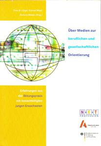 Über Medien zur beruflichen und gesellschaftlichen Orientierung